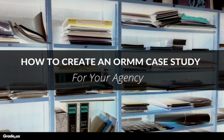 How-To-Create-An-ORMM-Case-Study.jpg